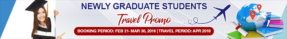 NEWLY GRADUATE STUDENTS TRAVEL PROMO